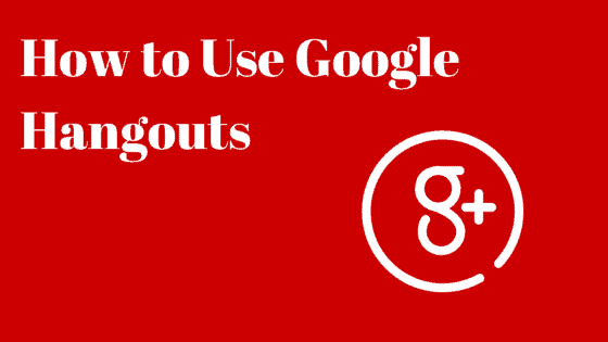How to Use Google Hangouts in Your Small Business