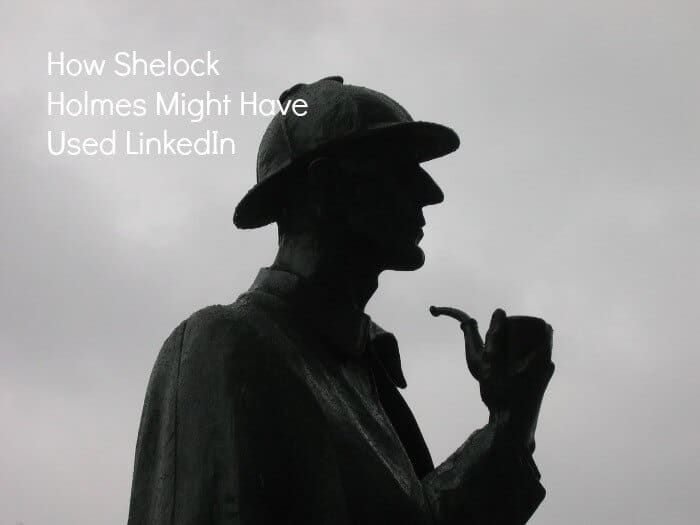 How to Use LinkedIn for Competitive Intelligence Like Sherlock Holmes