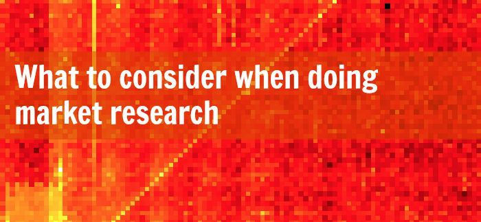5 Factors You Must Consider When Doing a Market Research