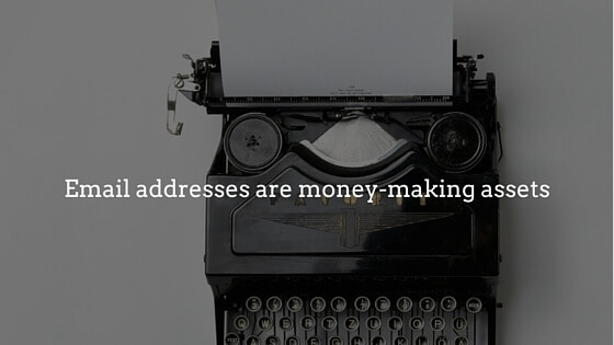 Email addresses are money-making assets