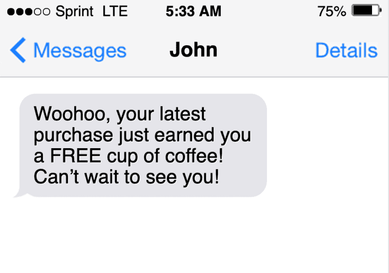sms text marketing message example of a loyalty rewards message